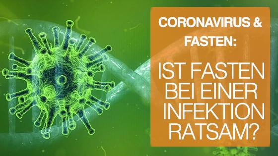 Coronavirus und Fasten